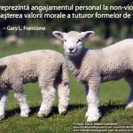 Veganismul reprezintă angajamentul personal la non-violenţă