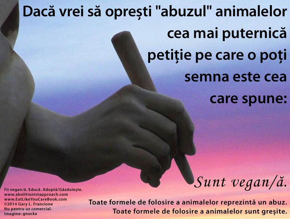 """Dacă vrei să oprești """"abuzul"""" animalelor"""